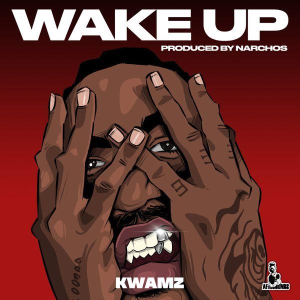 Kwamz Wake Up Lyrics