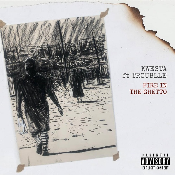 Kwesta Fire In The Ghetto Lyrics