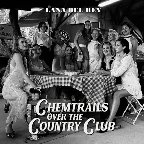 Lana Del Rey Chemtrails Over the Country Club Album Lyrics