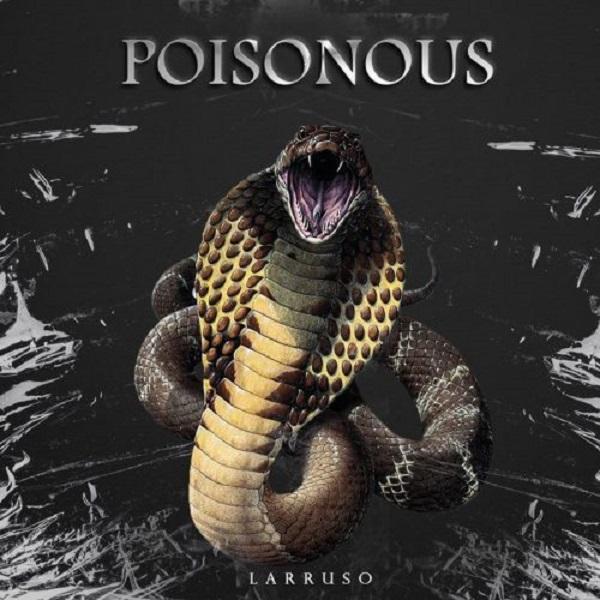 Larruso Poisonous Lyrics