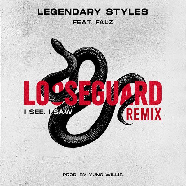 Legendary Styles Falz Loose Guard I See I Saw Lyrics