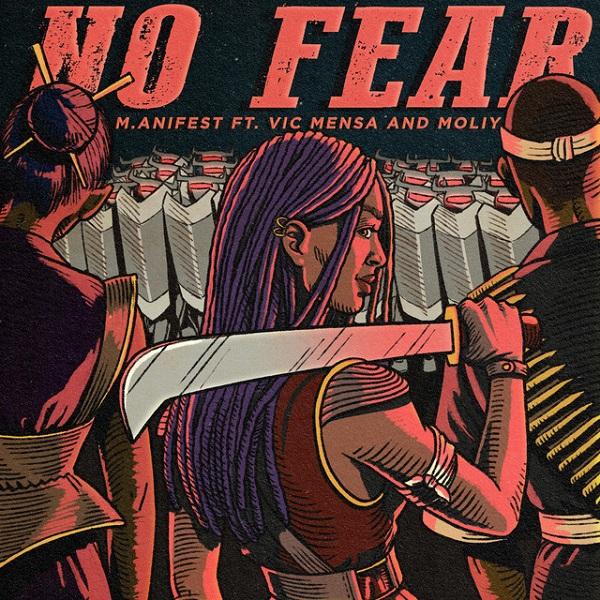 M.anifest No Fear Lyrics