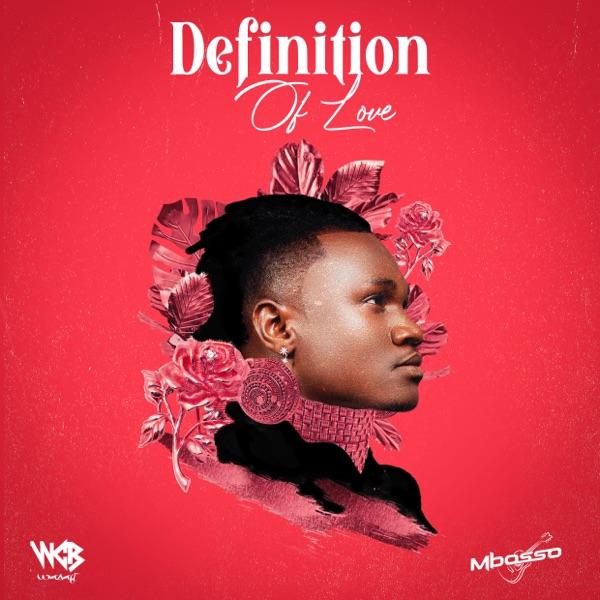 Mbosso Definition of Love Album Lyrics