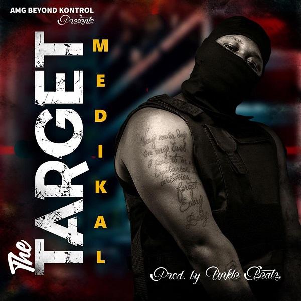 Medikal The Target Lyrics