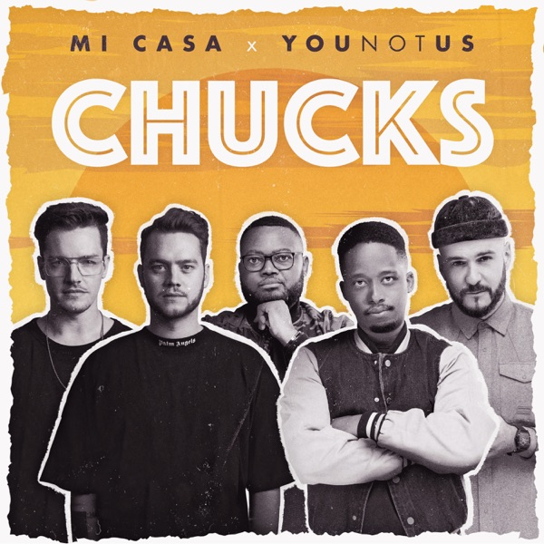 Mi Casa Chucks Lyrics