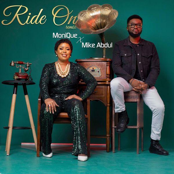 Monique Mike Abdul Ride On Remix Lyrics