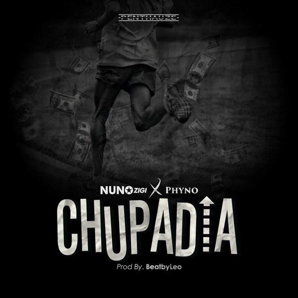Nuno Zigi ft. Phyno Chupadia Lyrics