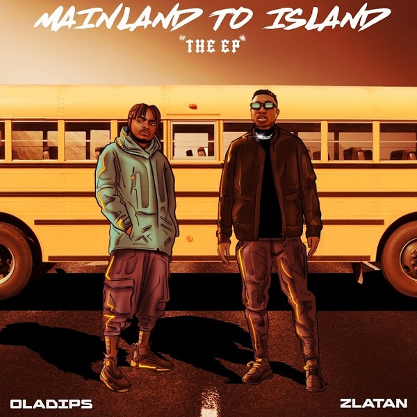 Oladips Mainland To Island Lyrics
