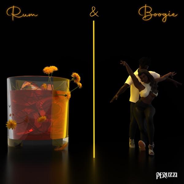 Peruzzi Rum Boogie Album Lyrics