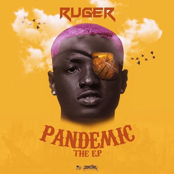 Ruger Pandemic EP Lyrics