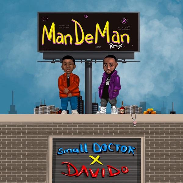Small Doctor ManDeMan Remix Lyrics
