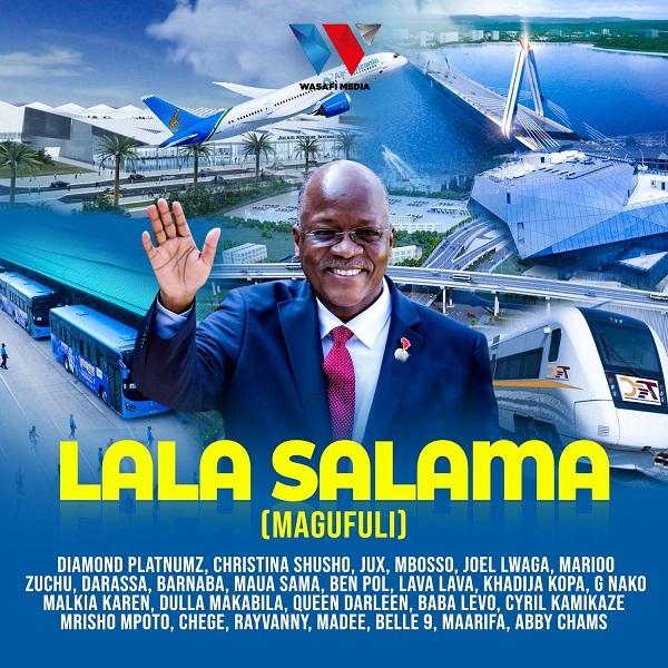 Tanzania All Stars Lala Salama Magufuli Lyrics