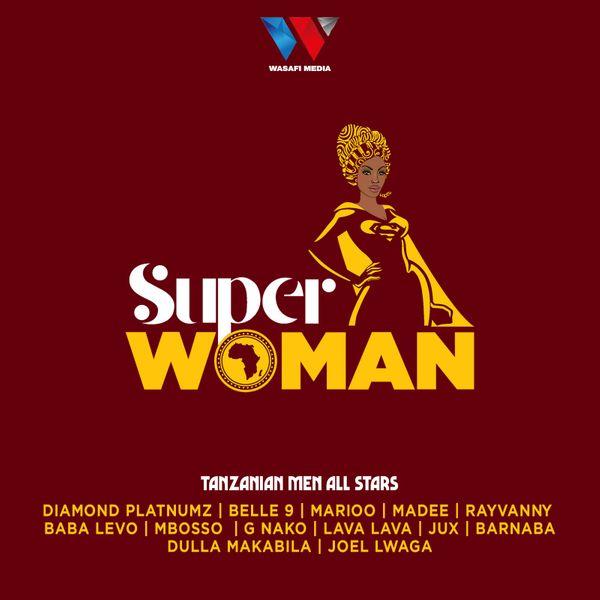 Tanzania Men All Stars Super Woman Lyrics