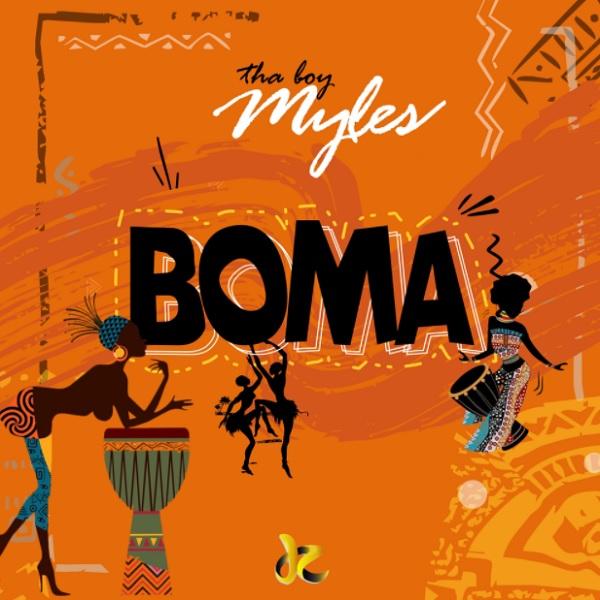 Tha Boy Myles Boma Lyrics