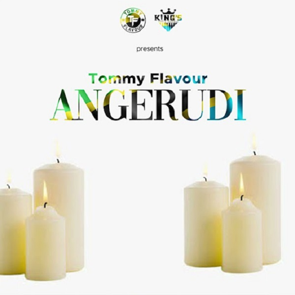 Tommy Flavour Angerudi Lyrics