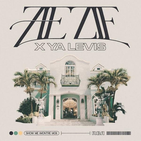 ZieZie Ya Levis Show Me Montre Moi Lyrics