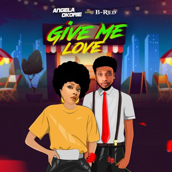 Angela Okorie Give Me Love Lyrics