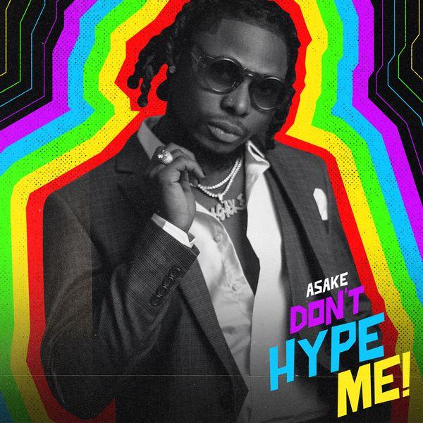 Asake Dont Hype Me Lyrics
