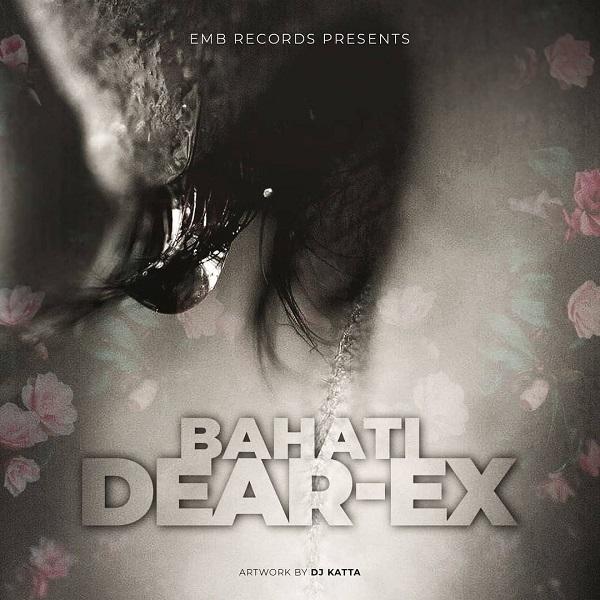 Bahati Dear Ex Lyrics