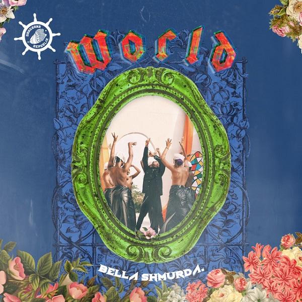 Bella Shmurda World Lyrics