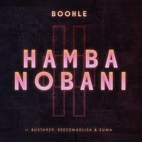 Boohle Hamba Nobani Lyrics