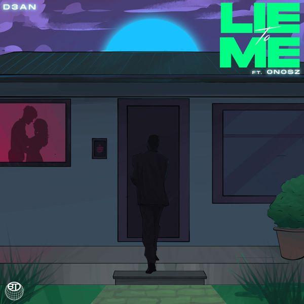 D3AN Lie To Me Lyrics