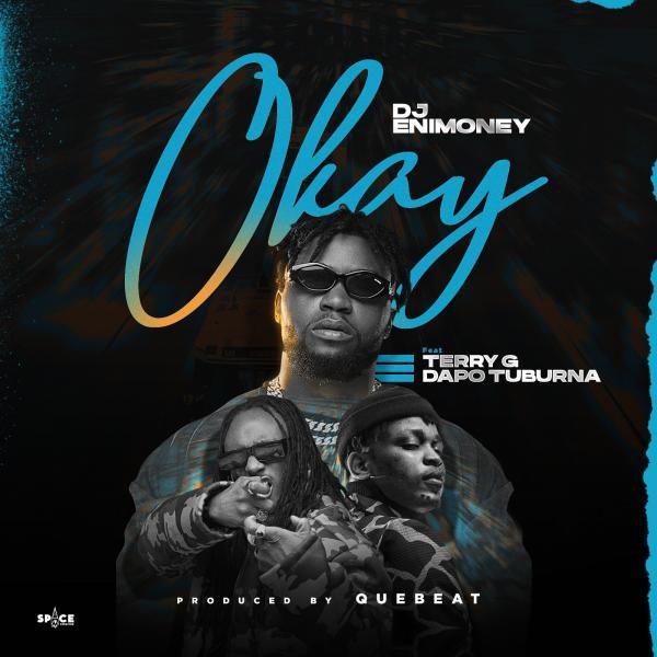 DJ Enimoney Okay Lyrics