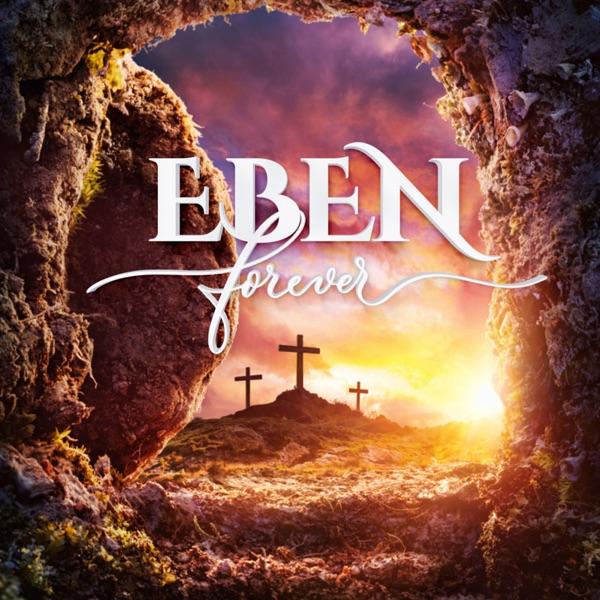 Eben Forever Lyrics