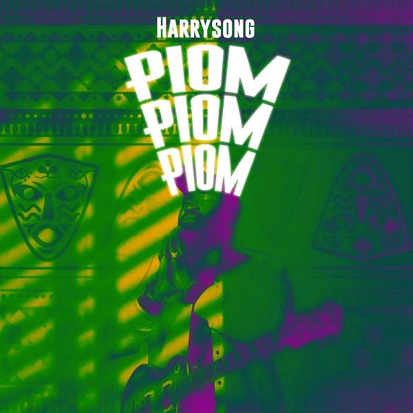 Harrysong Piom Piom Piom Lyrics