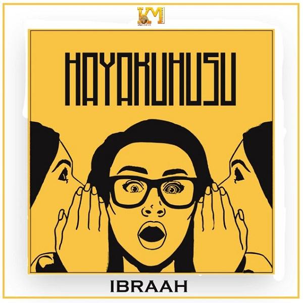 Ibraah Hayakuhusu Lyrics