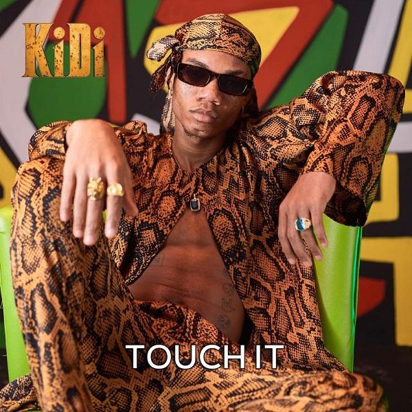 KiDi Touch It Lyrics