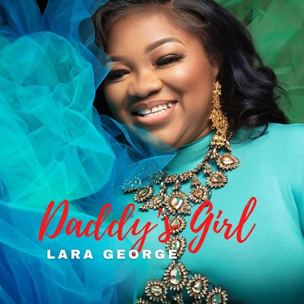 Lara George Daddys Girl EP Lyrics