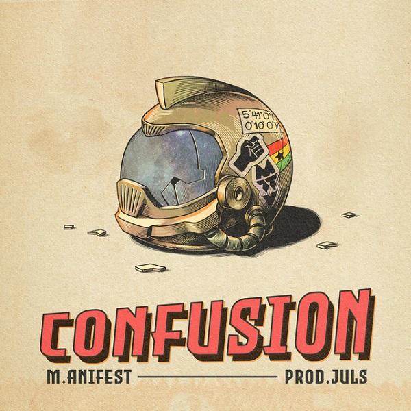 M.anifest Confusion Lyrics