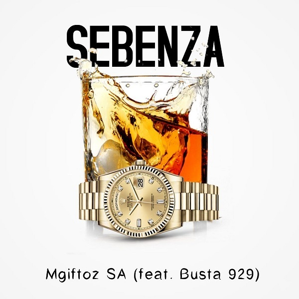 Mgiftoz SA Sebenza Lyrics