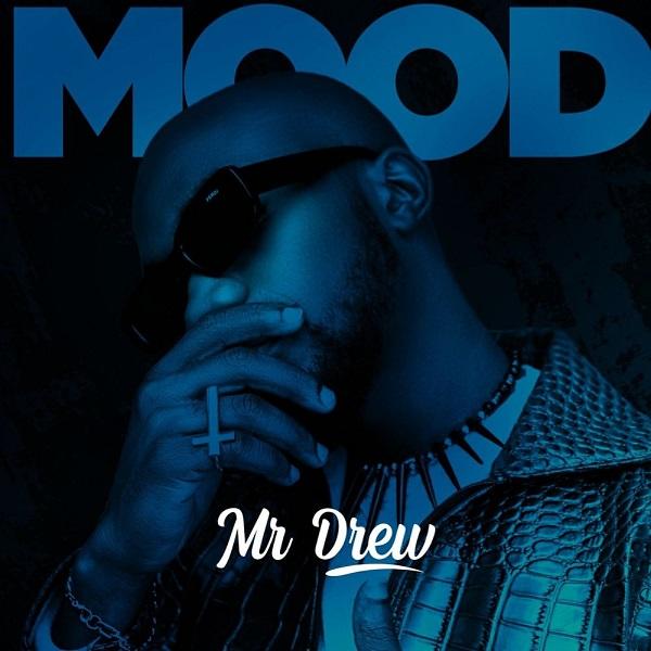 Mr Drew Mood Lyrics
