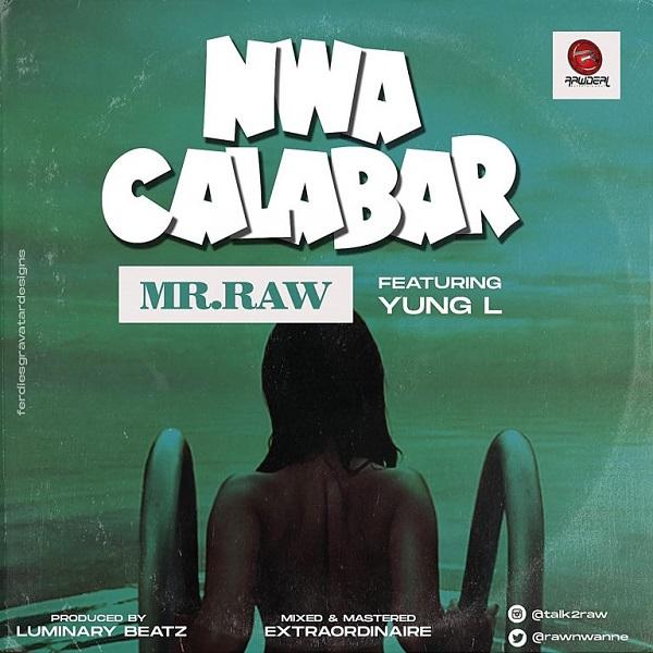 Mr Raw Nwa Calabar Lyrics