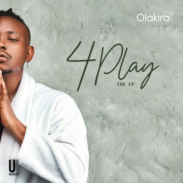 Olakira 4Play EP Lyrics