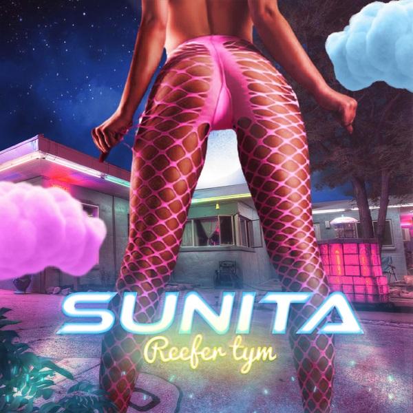 Reefer Tym Sunita Lyrics