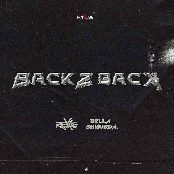 Rexxie Back 2 Back Lyrics