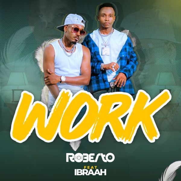 Roberto Work Lyrics