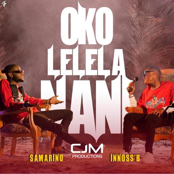Samarino InnossB Oko Lelela Nani Lyrics