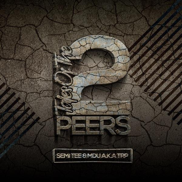 Semi Tee MDU aka TRP Tales of the 2 peers Album Lyrics