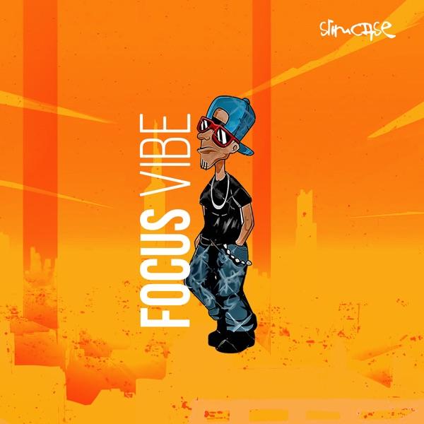 Slimcase Focus Vibe Lyrics