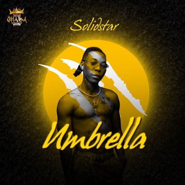 Solidstar Umbrella Lyrics