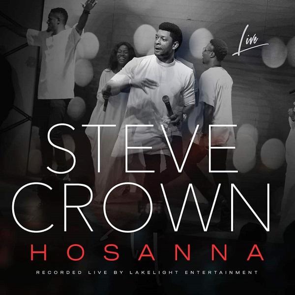Steve Crown Hosanna Lyrics