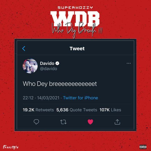Superwozzy Who Dey Breath Lyrics