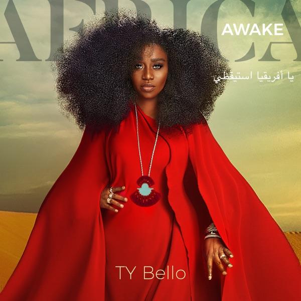 TY Bello Africa Awake Album Lyrics