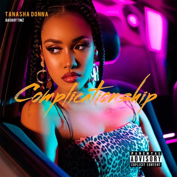Tanasha Donna Complicationship Lyrics