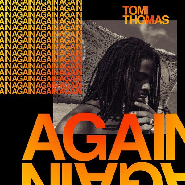 Tomi Thomas Again Lyrics