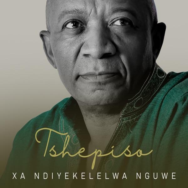 Tshepiso Xandiyekelelwa Nguwe Lyrics